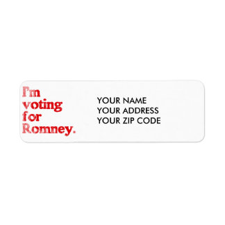 I'M VOTING FOR ROMNEY RETURN ADDRESS LABEL