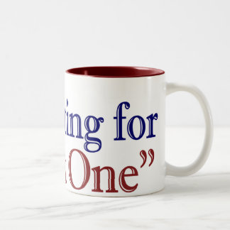 "I'm Voting for ""That One"" (Obama 2008) Two-Tone Coffee Mug"