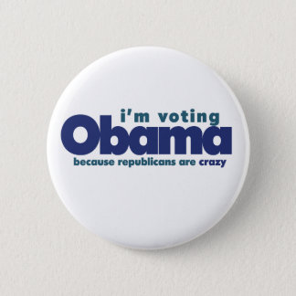 I'm voting OBAMA Button