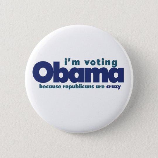 I'm voting OBAMA Button