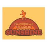 I'm Walking On Freakin Sunshine Frickin Happy Postcard