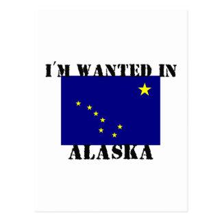 I'm Wanted In Alaska Postcard