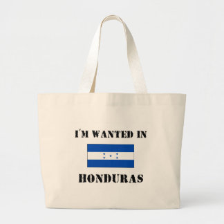 I'm Wanted In Honduras Bags