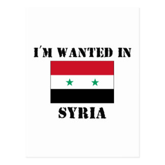 I'm Wanted In Syria Postcard