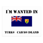 I'm Wanted In Turks & Caicos Island Postcards