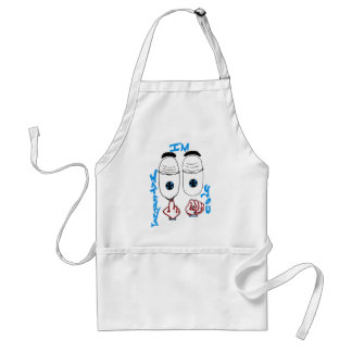 I'm watching you adult apron