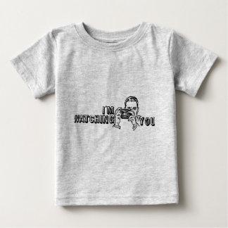 I'm Watching You Baby T-Shirt