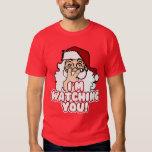I'm Watching You Christmas Santa Claus T-Shirt