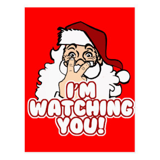 I'm Watching You Funny Santa Claus Postcard