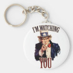 I'm watching YOU Key Chains