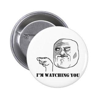 I'm watching you - meme button