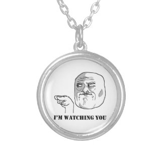 I'm watching you - meme necklace
