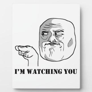 I'm watching you - meme plaque