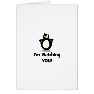I'm Watching You Penguin Card