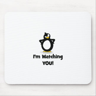 I'm Watching You Penguin Mouse Pad