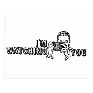 I'm Watching You Postcards