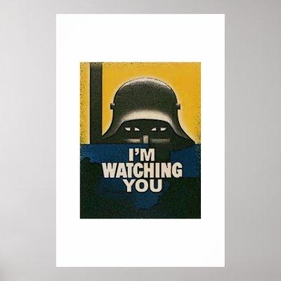rlv.zcache.com/im_watching_you_poster-p228601417659876221t5wm_400.jpg