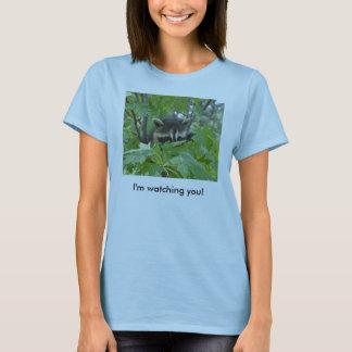 I'm Watching You -T-shirt T-Shirt
