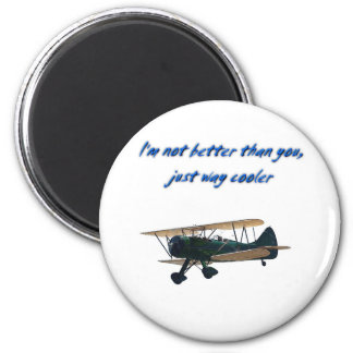 I'm Way Cooler,  WACO 2 Inch Round Magnet
