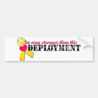Im way stronger than this Deployment Bumper Sticker