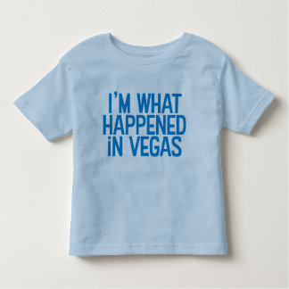 I'm What Happened In Vegas Shirt