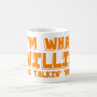 I'm what Willis was talking' 'bout. Classic White Coffee Mug