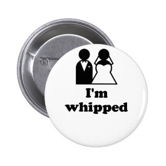Im Whipped Pinback Button