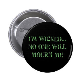 I'm Wicked Pinback Buttons