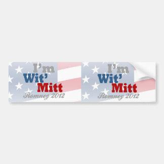 I'm Wit' Mitt, Funny Pro-Mitt Romney Patriotic Bumper Sticker