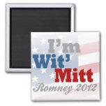 I'm Wit' Mitt, Funny Pro-Mitt Romney Patriotic Fridge Magnets