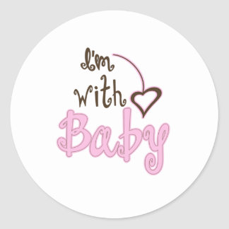 I'm with Baby Classic Round Sticker