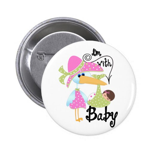 I'm With Baby Pinback Buttons
