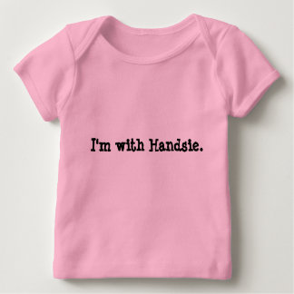 """""""I'm with _____________."""" Baby T-Shirt"""