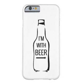 I'm With Beer Barely There iPhone 6 Case