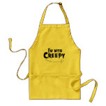I'M WITH CREEPY.png Aprons