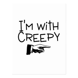 Im With Creepy Postcard