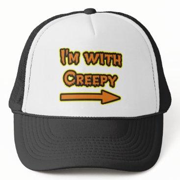 Halloween Themed I'M WITH CREEPY TRUCKER HAT