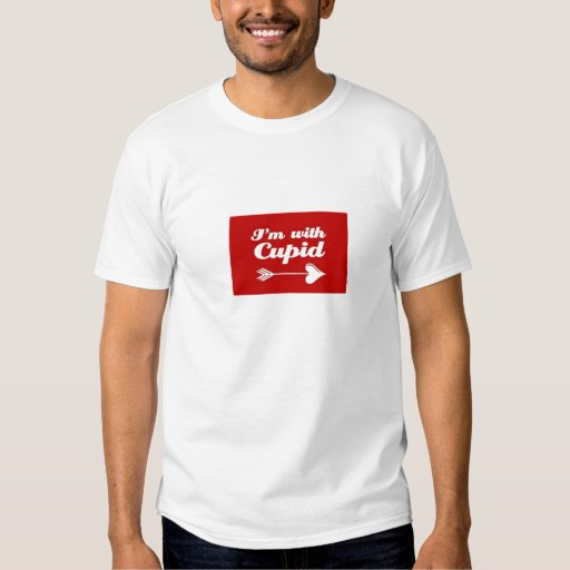I'm With Cupid T-Shirt
