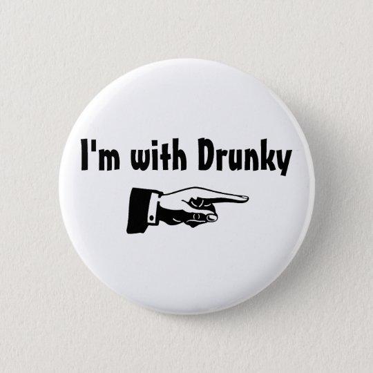 Im With Drunk y Button