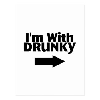 Im With Drunky Postcard