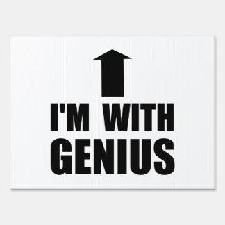 I'm With Genius Yard Sign