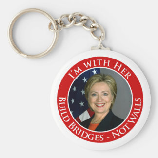 I'm with Her - Build Bridges not Walls -white back Keychain