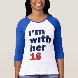 I'm With Her Hillary 16 Womens Rally Shirt