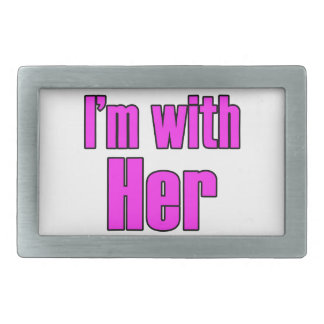 I'm With Her in Pink! Rectangular Belt Buckle