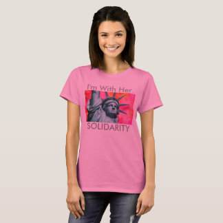 I'm with her - Lady Liberty - Statue of Liberty T-Shirt