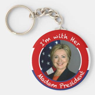 I'm with Her - Madam President Keychain