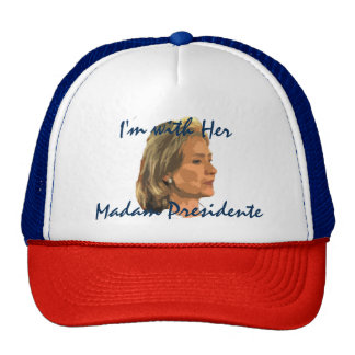 I'm with Her - Madam President Trucker Hat