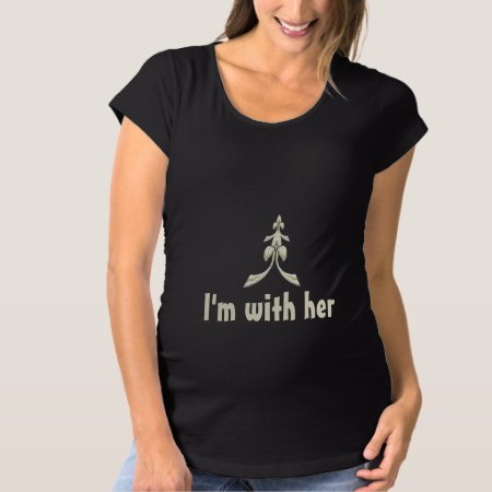 Funny maternity announcement T Shirt with the baby's announcement I'm With Her