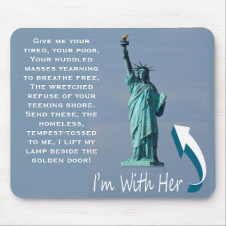 I'm With Her! Mouse Pad