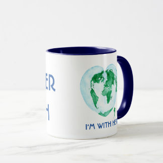 I'm with Her Mug - Mother Earth World Map Art